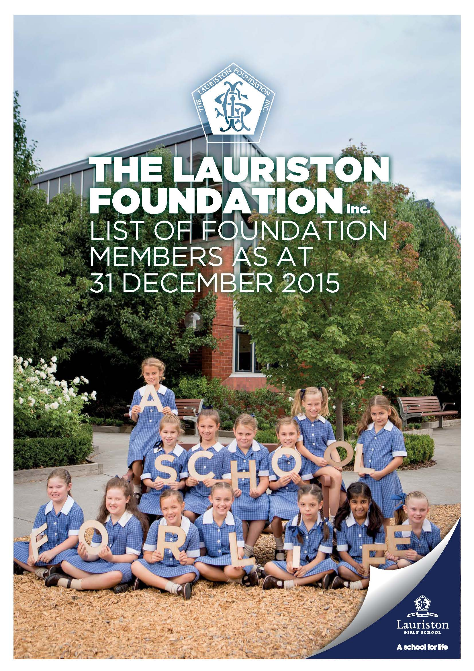 Lauriston Foundation Members 2015